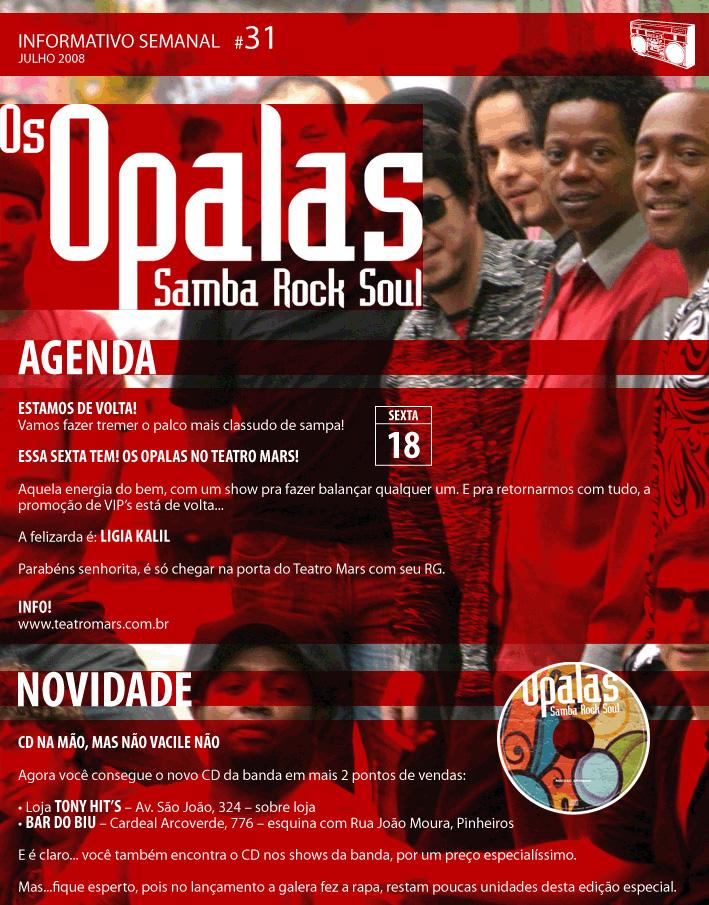 Os Opalas batendo cartão na Vila Madalena