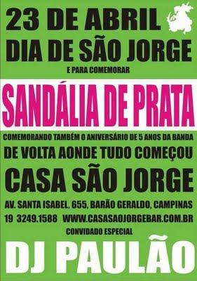 Sandália de Prata e São Jorge?
