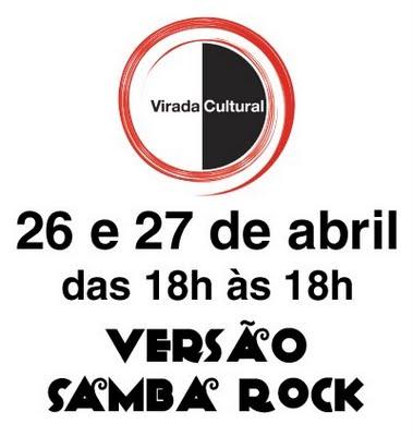 Virada Cultural versão Samba Rock
