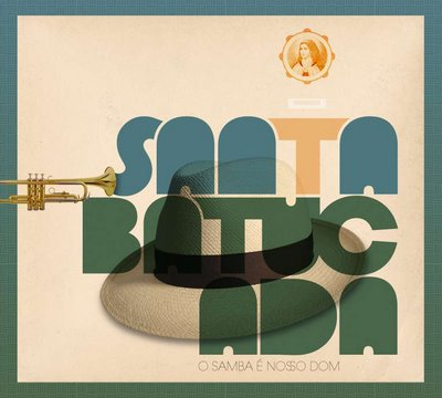 Santa Batucada – Um novo olhar sobre o samba