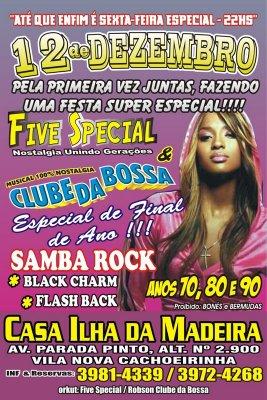 Five Special e Clube da Bossa juntas?