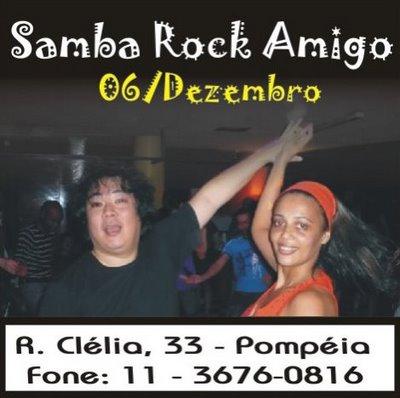 6 de dezembro – Samba Rock Amigo