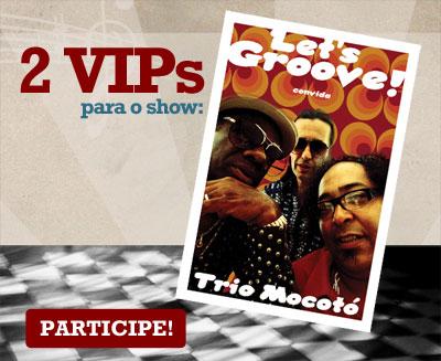 VIPs Samba Rock Na Veia: Trio Mocotó