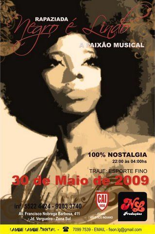 Rapaziada Negro é Lindo – Baile neste sábado!