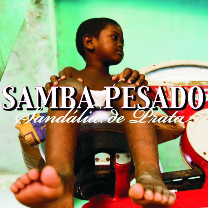 Sandália de Prata lança o CD Samba Pesado