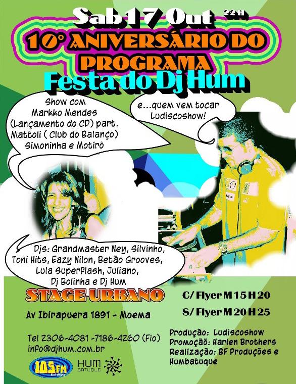 10º Aniversário do Programa Festa do DJ Hum