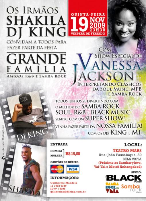 Grande Família e Vanessa Jackson fazem a última do ano