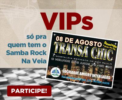 VIPs Samba Rock Na Veia: Transa Chic na Sociedade Amigos de Interlagos