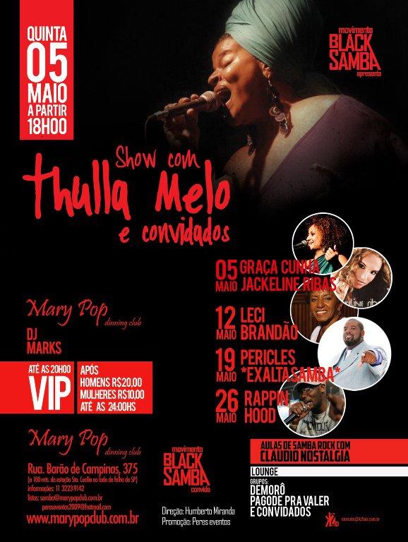 Hoje tem Thulla, Thaíde e samba rock no Mary Pop