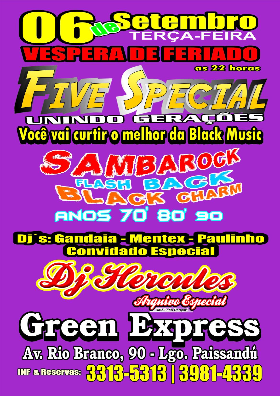 Próxima semana tem Five Special no Green Express