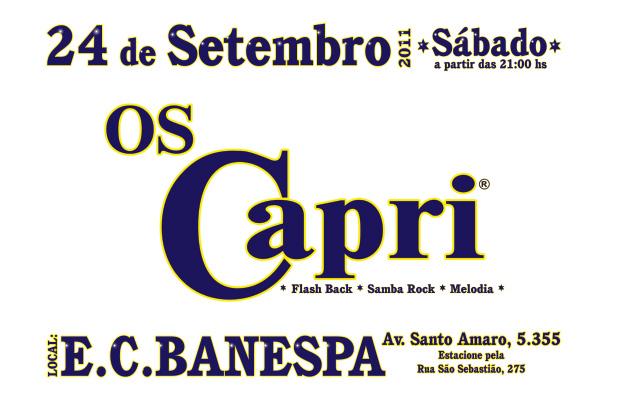 O som contagiante do baile Os Capri vem aí!