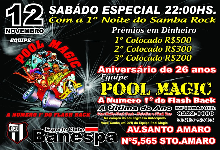 "Pool Magic apresenta a ""Noite do samba rock"""