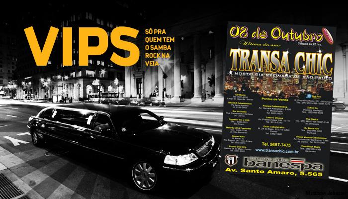 VIPs Samba Rock Na Veia: Em outubro a zona sul vai balançar ao som da Transa Chic