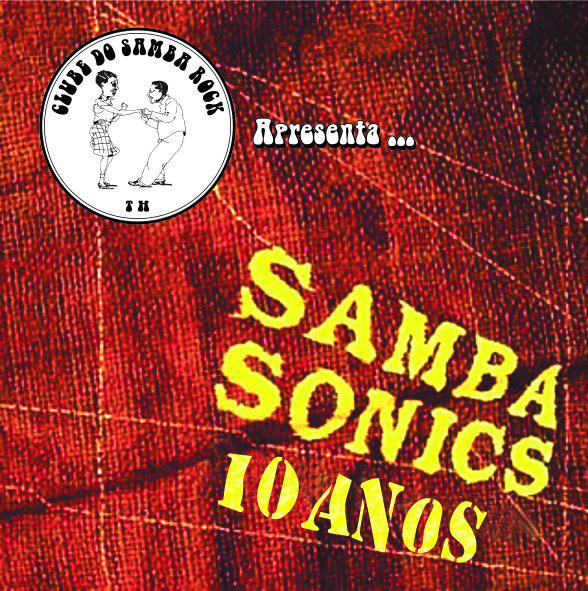 Show de 10 anos do Sambasonics na Vila Madalena