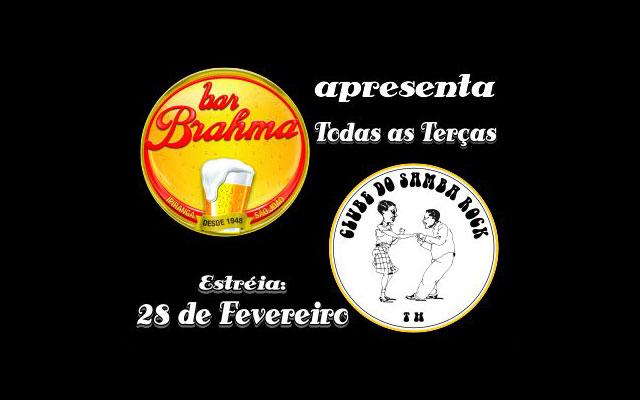 Bola de Meia e Clube do Samba Rock no Bar Brahma às terças