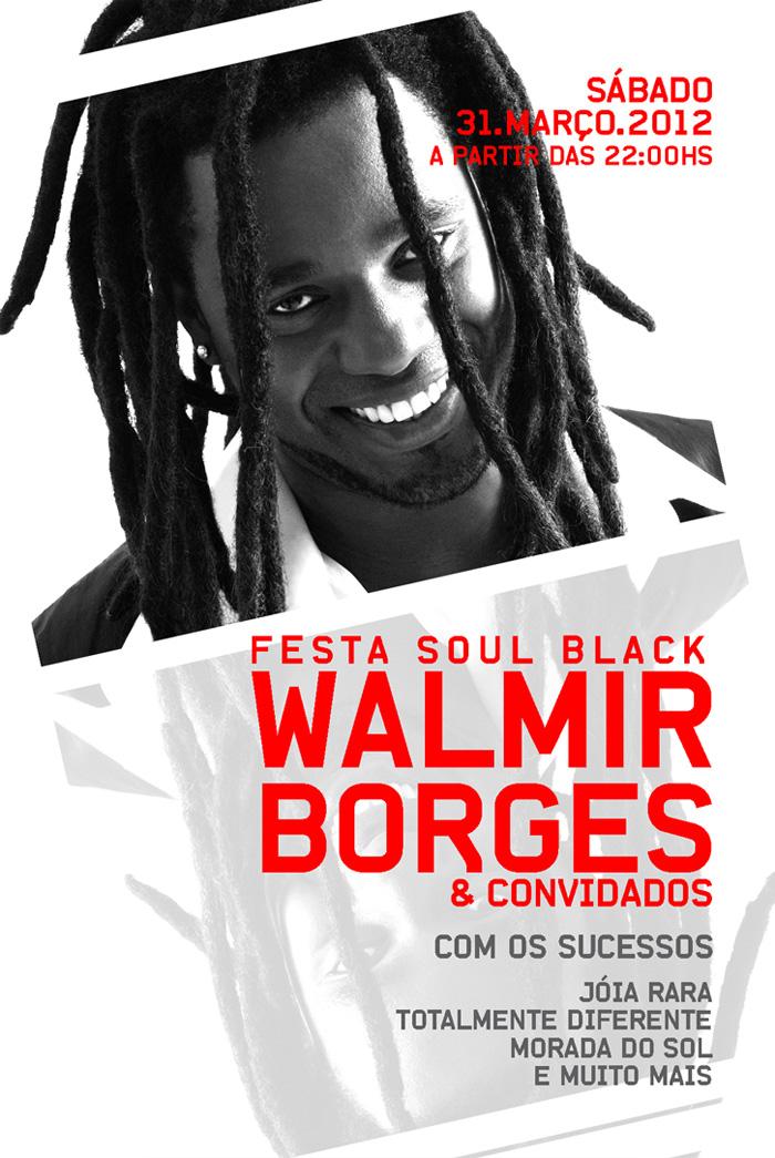 Festa Soul Black com Walmir Borges e convidados