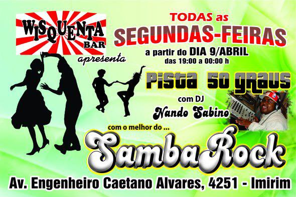 Toda segunda tem samba rock no Wisquenta Bar
