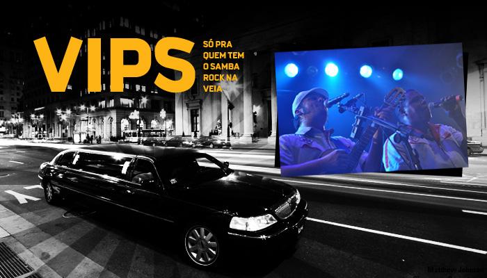 VIPs Samba Rock Na Veia: Funk Como Le Gusta no Cine Joia