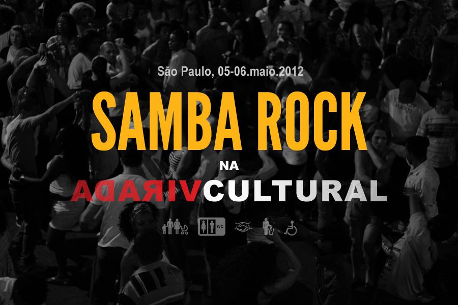 Samba rock na Virada Cultural – Shows nos SESCs