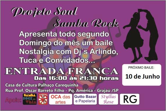 Em junho tem Projeto Soul Samba Rock no Grajaú
