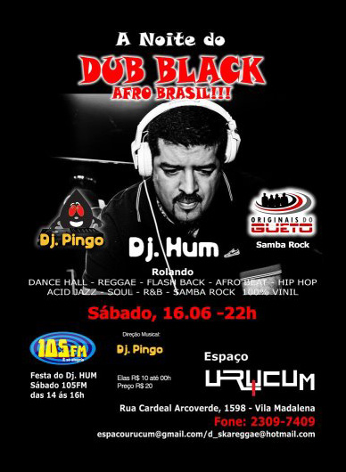 DJ Hum, Originais do Gueto e DJ Pingo no black e samba rock