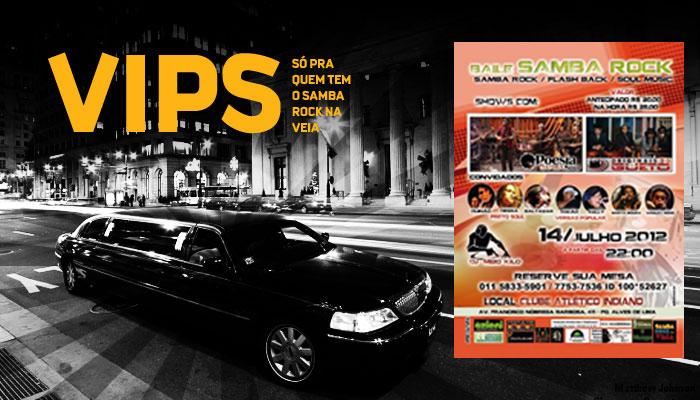VIPs Samba Rock Na Veia: Poesia Samba Soul e Originais do Gueto no Clube Atlético Indiano
