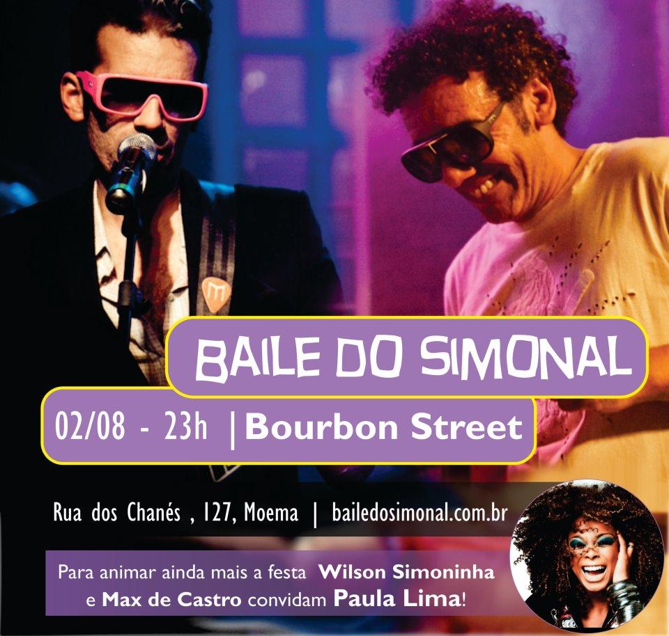 Hoje tem Baile do Simonal com participação de Paula Lima #nota