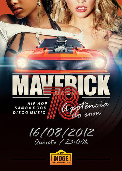 É hoje a festa Maverick 78 com DJ Hum em Santa Catarina #nota