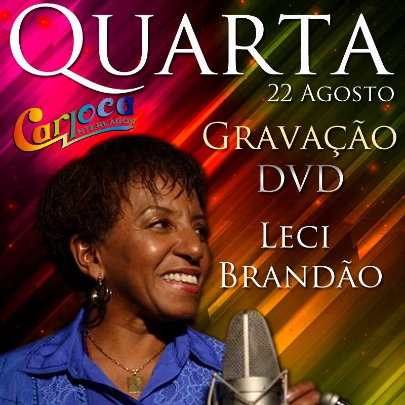 Leci Brandão grava DVD no Carioca Interlagos #nota