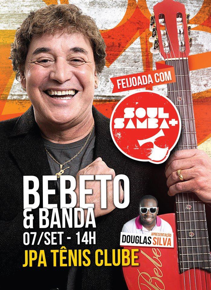 Projeto Soul + Samba apresenta Bebeto e banda no Rio #nota