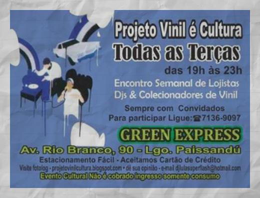 Projeto Vinil é Cultura às terças no Green Express #nota