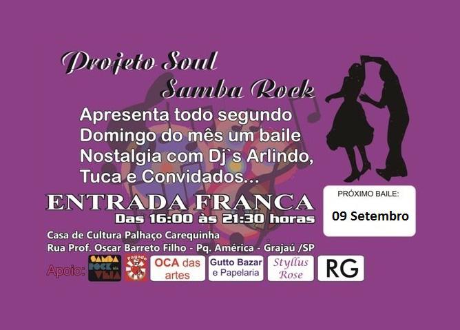 Baile do Projeto Soul Samba Rock com show dos Originais do Gueto #nota