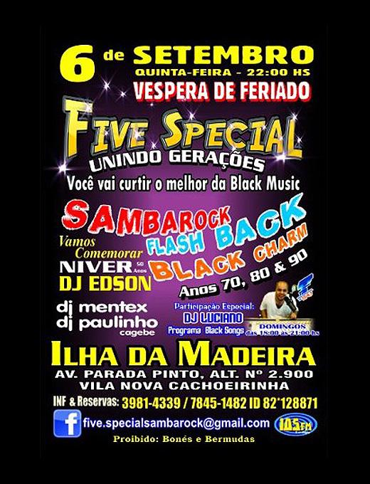 Baile da equipe Five Special é na véspera de feriado #nota