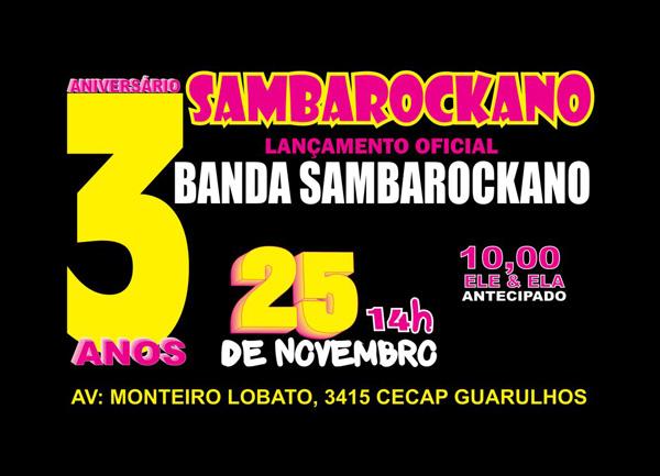 Festa de 3 anos do Projeto Sambarockano será em novembro #nota