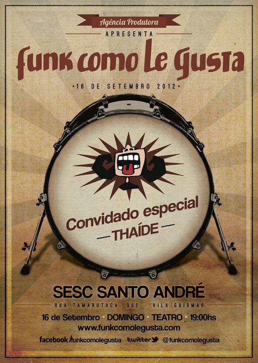 Funk Como Le Gusta faz show no ABC com Thaíde #nota