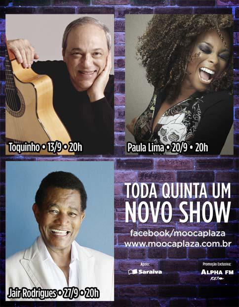 Toquinho, Paula Lima e Jair Rodrigues grátis no Mooca Plaza #nota