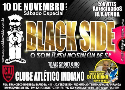 Black Side leva nostalgia ao Indiano com DJ Luciano Black Songs #nota