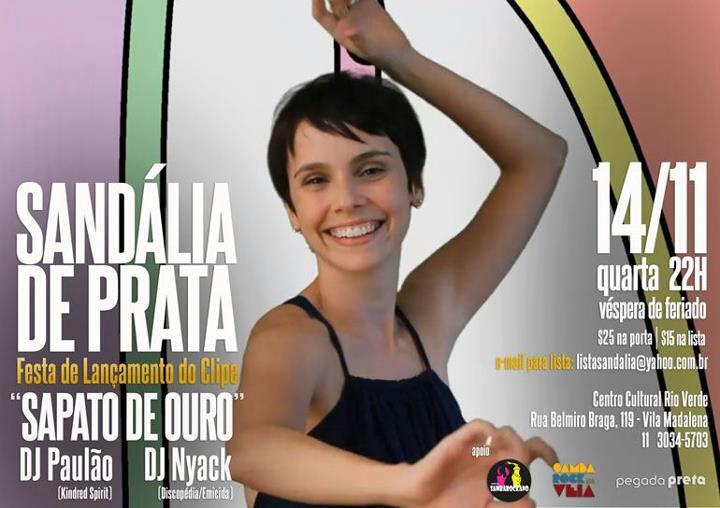 Sandália de Prata, DJ Paulão, DJ Nyack no Centro Cultural Rio Verde #nota