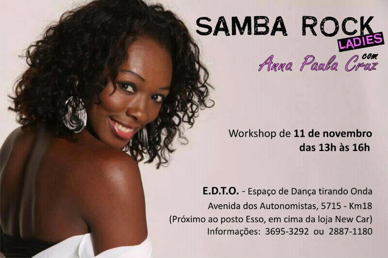 Workshop de samba rock com Anna Paula Cruz #nota