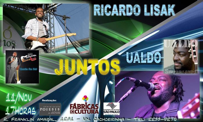 Ricardo Lisak e Ualdo fazem show juntos na Cachoeirinha #nota