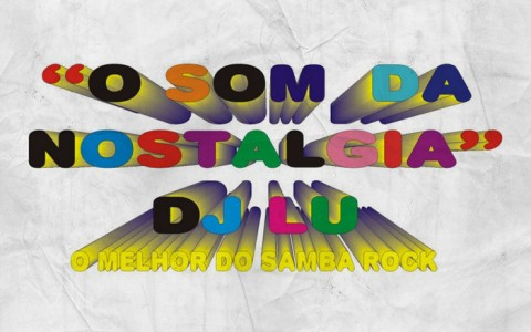 Divulgação – Arte: DJ Lu e Samba Rock Na Veia