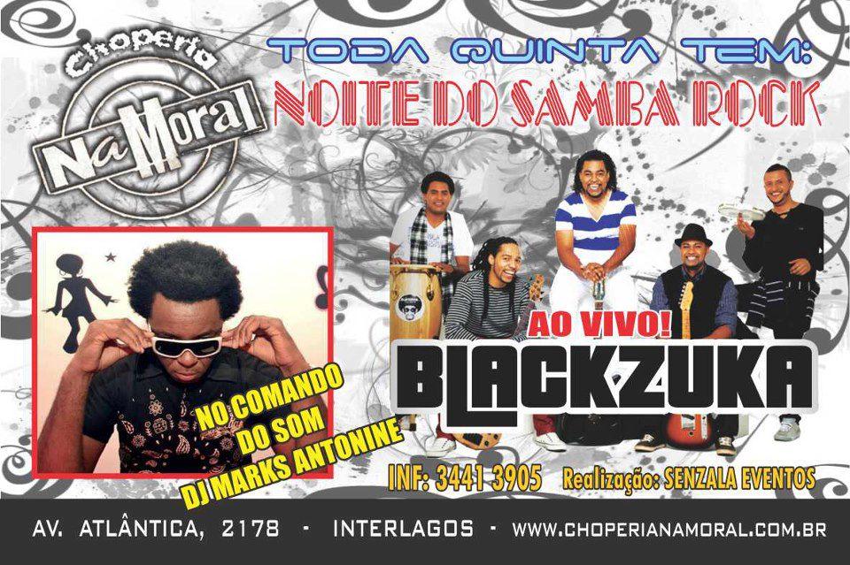 Blackzuka, DJ Marks e muito samba rock nesta quinta #nota