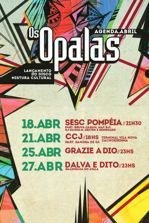 Confira a agenda de abril da banda Os Opalas #nota