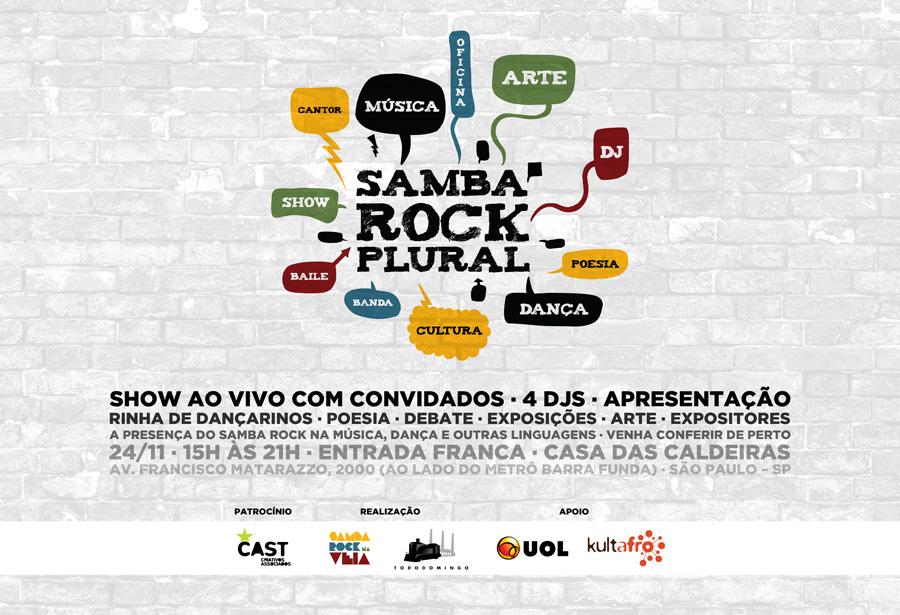Samba Rock Plural 2013 reúne diversas atrações na Casa das Caldeiras