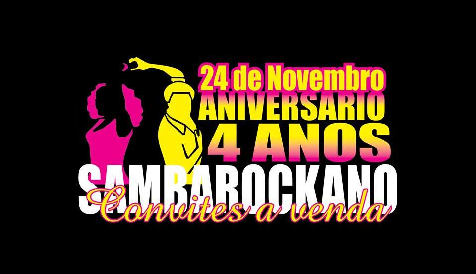 Festa de aniversário de quatro anos do projeto Sambarockano #nota