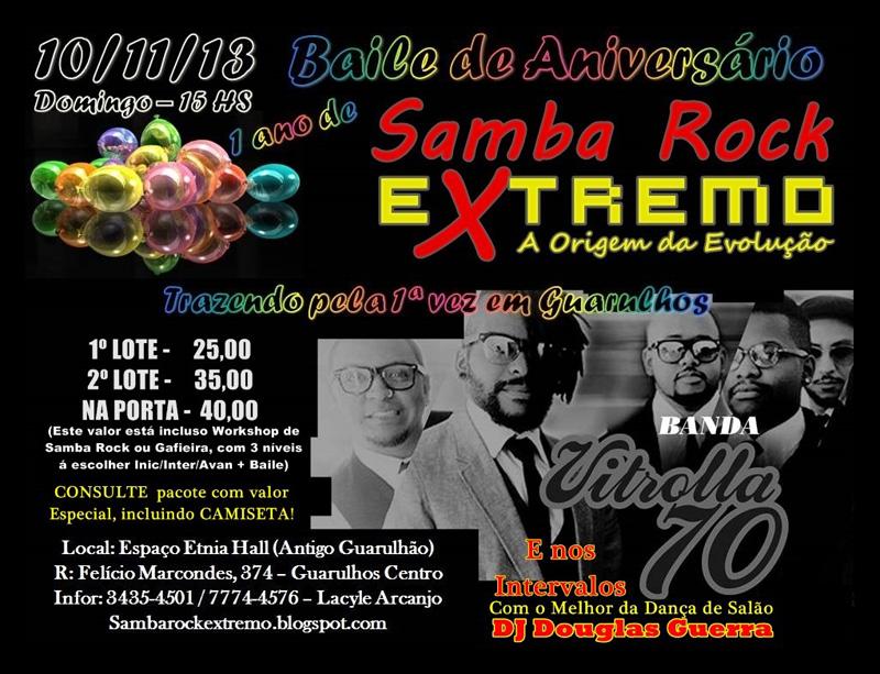 Baile de aniversário Samba Rock Extremo traz Vitrolla 70 e workshops #nota