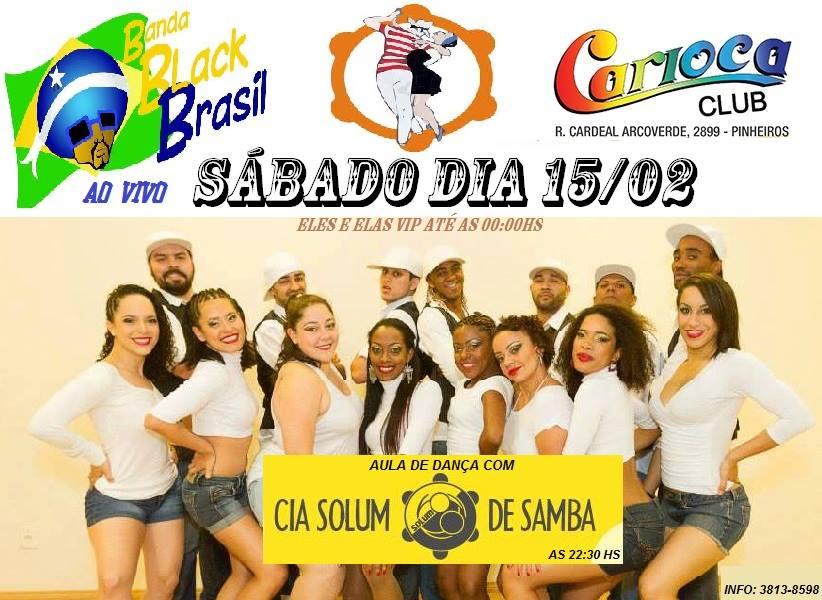 Banda Black Brasil e Solum se apresentam no Carioca Club #nota