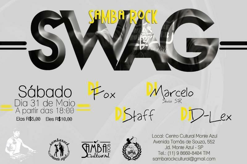 Sábado tem SWAG Samba Rock no Monte Azul #nota