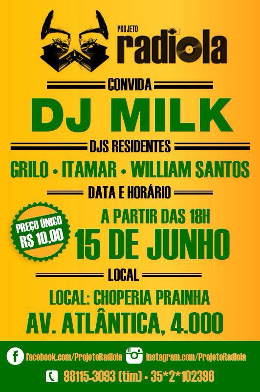 Projeto Radiola convida DJ Milk #nota