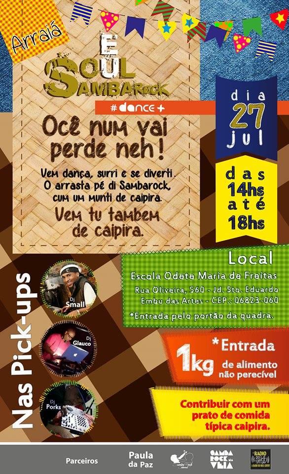 Projeto Eu Soul Samba Rock te convida para o arraial #nota